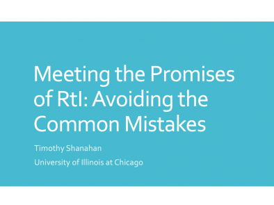 Meeting the Promises of RtI: Avoiding Common Mistakes