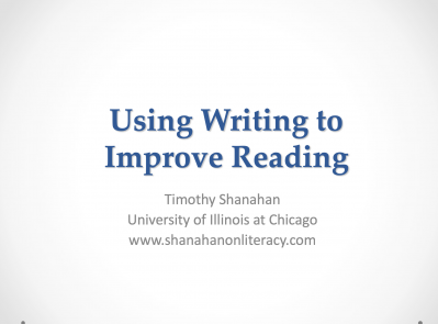 Using Writing to Improve Reading
