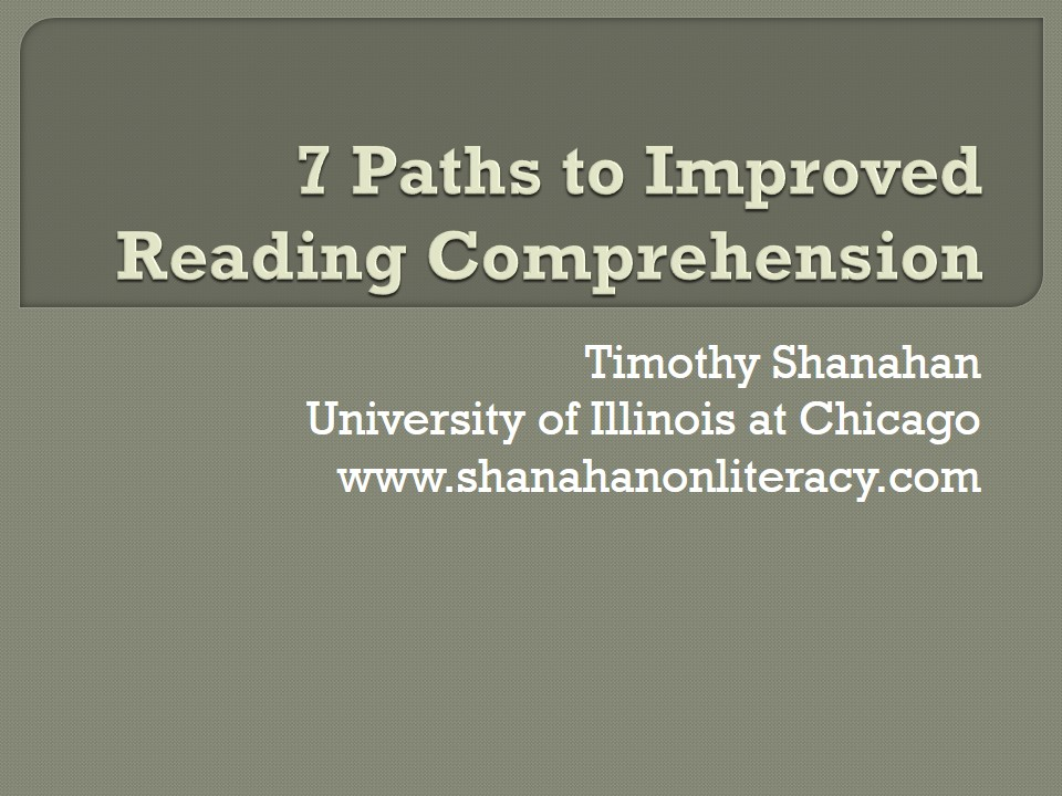 7 Paths to Improved Reading Comprehension